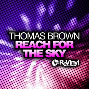 Thomas Brown - Reach For The Sky [ReVinyl]