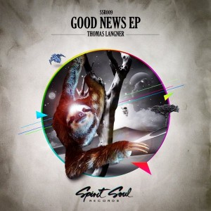 Thomas Langner - Good News EP [Spirit Soul (SE)]
