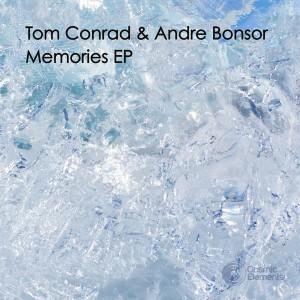 Tom Conrad & Andre Bonsor - Memories EP [Cosmic Elements]