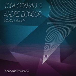 Tom Conrad & Andre Bonsor - Parallax EP [Seasons Recordings]