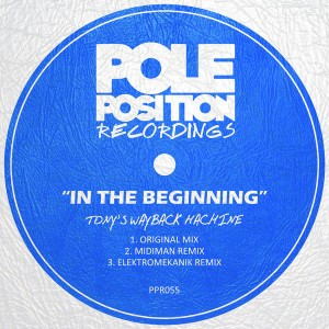 Tony's Wayback Machine - In The Beginning [Pole Position Recordings]