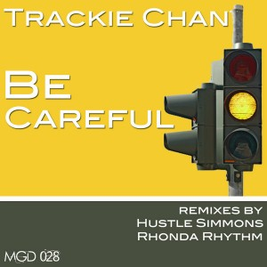 Trackie Chan - Be Careful [Modulate Goes Digital]