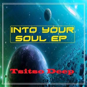 Tsitso Deep - Into Your Soul EP [Tsitso Records]