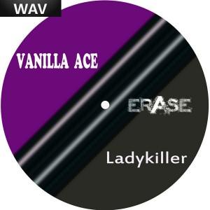 Vanilla Ace - Ladykiller [Erase]