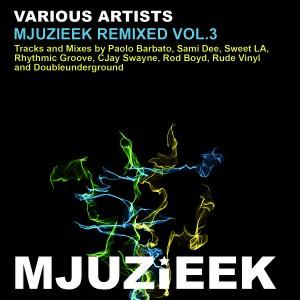 Various Artists - Mjuzieek Remixed Vol.3 [Mjuzieek Digital]