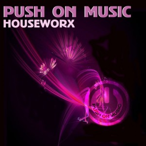 Various Artists - Push On Music Houseworx [Push On Music]
