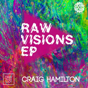 Various Artists - Raw Visions EP [DOIN WORK Records]