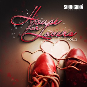 Various Artists - Soul Candi Presents House for Lovers, Vol. 2 [Soul Candi Records]