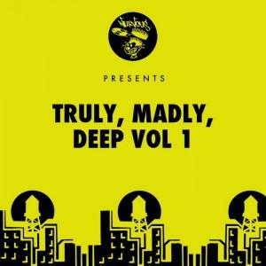 Various - Truly Madly Deep Vol 1 [Nurvous]