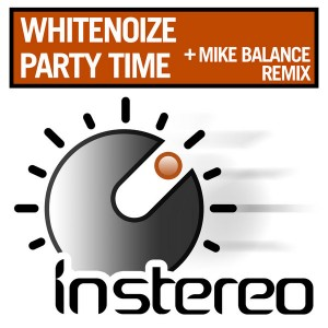 WhiteNoize - Party Time [InStereo]