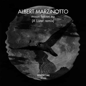 Albert Marzinotto - Moon Falcon EP [Street King]