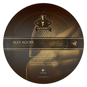 Alex Agore & Upswing Project - Keep On Believin [Gents & Dandy's]