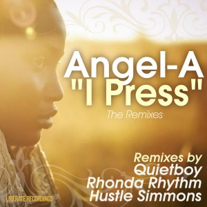 Angel-A - I Press (The Remixes) [Liberate]