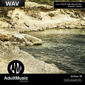 Arthur M - Dreamers [Adult Music]