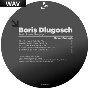 Boris Dlugosch feat. Roisin Murphy - Never Enough Never Enough (Classic Edition 02) [Peppermint Jam]