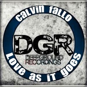 Calvin Fallo - Love As It Goes [Deep Ground Recordings]