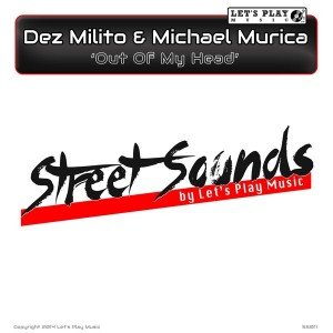 Dez Milito & Michael Murica - Out Of My Head [Let's Play Music]