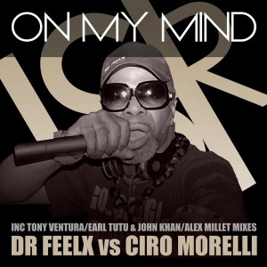 Dr Feelx vs Ciro Morelli - On My Mind [HSR Records]
