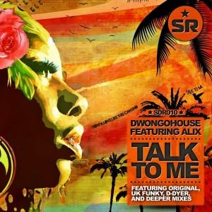 DwongoHouse feat. Alix - Talk To Me [Sandisco Recordings]