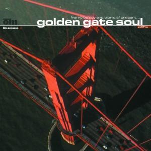 Frank Boissy & Bionic SF - Golden Gate Soul [Om Records]