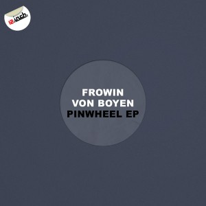 Frowin Von Boyen - Pinwheel EP [12 Inch Germany]