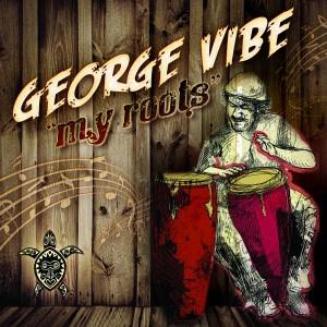 George Vibe - My Roots [Vida Records]