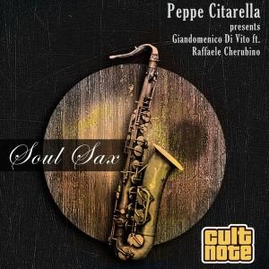 Giandomenico Di Vito feat. Raffaele Cherubino - Soul Sax [Cult Note]