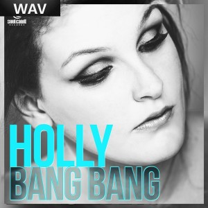 Holly - Bang Bang [Soul Candi]