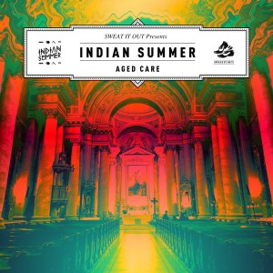 Indian Summer - Aged Care - EP [Sweat It Out]