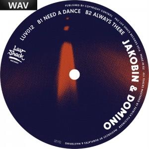 Jakobin & Domino - Need A Dance [Luv Shack]