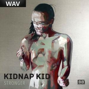 Kidnap Kid - Stronger [Black Butter]