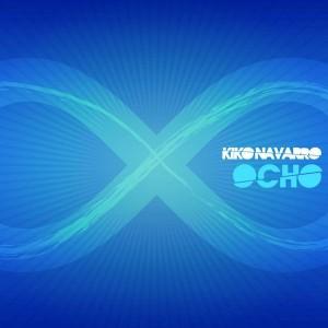 Kiko Navarro - Ocho [Clubstar Germany]