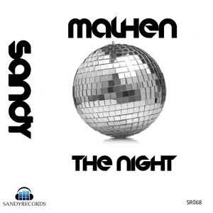 Malhen - The Night [Sandy Records]