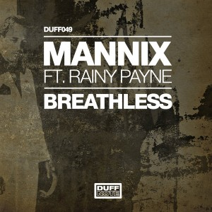 Mannix feat.. Rainy Payne - Breathless [Duffnote]