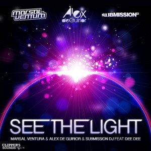 Marsal Ventura & Alex de Guirior & Submission DJ feat. Dee Dee - See the Light [Clipper's Sounds]