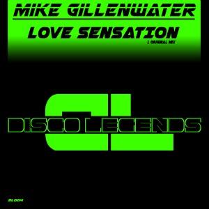 Mike Gillenwater - Love Sensation [Disco Legends]
