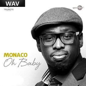 Monaco - Oh Baby [Afrotainment]