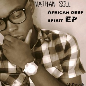 Nathan Soul - African Deep Spirit EP [Afro Kitchen Records]