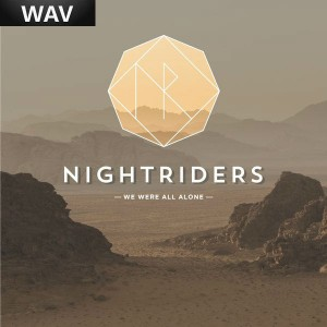 Nightriders - We Were All Alone [KID Recordings]