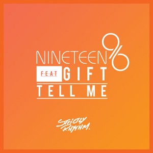 Nineteen96 feat. Gift - Tell Me [Strictly Rhythm Records]
