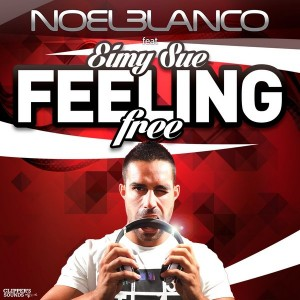 Noel Blanco feat. Eimy Sue - Feeling Free [Clipper's Sounds]