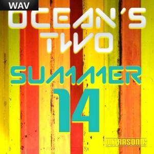 Oceans Two - Summer 14 [Ultrasonic Germany]