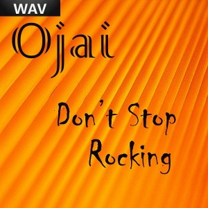 Ojai - Don't Stop Rocking [Sound Explosion]