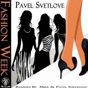 Pavel Svetlove - Fashion Week [SoulDeep Inc. Records]