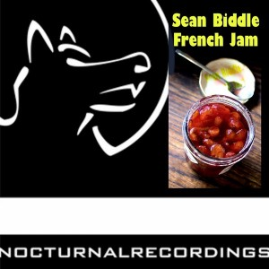 Sean Biddle - French Jam [Nocturnal Recordings]
