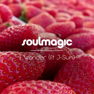 Soulmagic - I Wonder [Soulmagic]