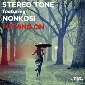 Stereo Tone feat. Nonkosi - Moving On [DNH]