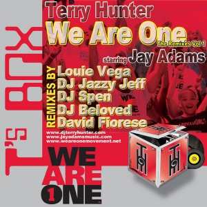 Terry Hunter feat. Jay Adams - We Are One Remixes Vol. 1 [T's Box]