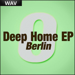 Various Artists - Deep Home EP (Berlin) [Officina Sonora]