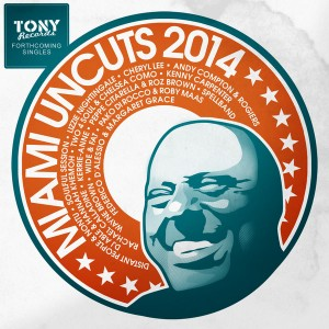 Various Artists - Miami Uncuts 2014 [Tony Records]